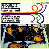 Hank Garland — Jazz Winds from a New Direction (1961)(или переиздание Move! The Guitar Artistry of Hank Garland)