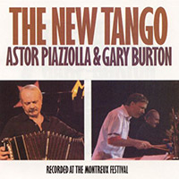 Astor Piazzolla & Gary Burton — The New Tango (1986)