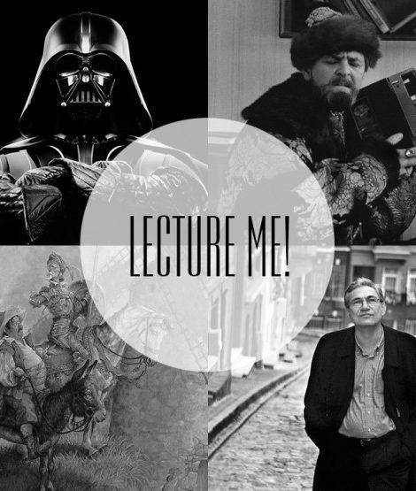 Lecture Me! Календарь лекций: Орхан Памук, «Звездные войны» и «морок безымянности»