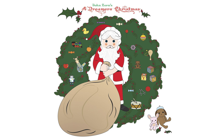John Zorn— ADreamers Christmas (Tzadik, 2011)