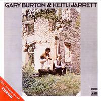 Gary Burton &Keith Jarrett— Gary Burton &Keith Jarrett (1971)