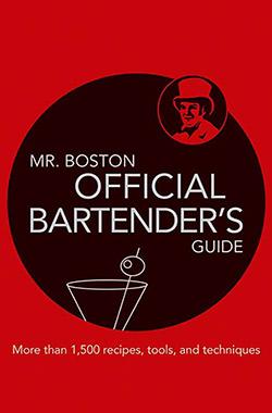 Mr. Boston: Official Bartender's Guide