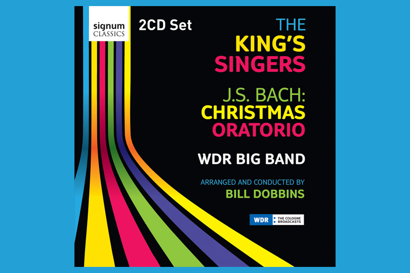 The King's Singers &WDR Big Band— J.S. Bach: Christmas Oratorio (Signum, 2010)